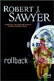 Rollback (Sci Fi Essential Books)