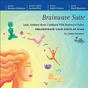 Brainwave Suite | [Jeffrey Thompson]