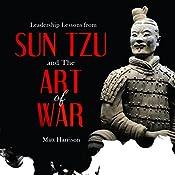 Leadership Lessons from Sun Tzu and The Art of War   [Matt Harrison]