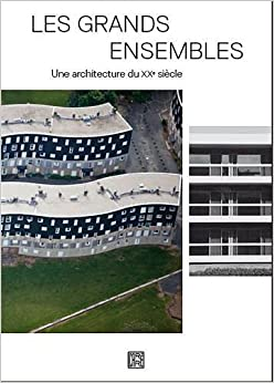 Les grands ensembles une architecture du xxe siecle for Architecture 20eme siecle