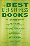 img - for The Best Diet & Fitness Books: Includes Recipes, Fitness Tips, and More to Jumpstart Your Plan book / textbook / text book