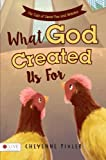 What God Created Us For: The Tale of Sweet Pea and Britches
