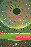 img - for Shopping, Place and Identity book / textbook / text book
