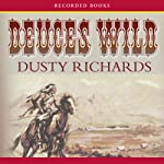 Deuces Wild | Dusty Richards