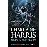 Dead in the Family: A True Blood Novel (Sookie Stackhouse Vampire 10)by Charlaine Harris