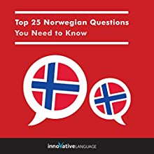 Top 25 Norwegian Questions You Need to Know Audiobook by  Innovative Language Learning LLC Narrated by  Innovative Language Learning LLC