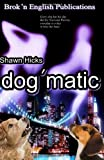 dog'matic