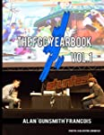 The FGC Yearbook Vol. 1: Highlights a...