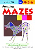 Amazing Mazes (Kumon's Practice Books)