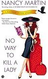 No Way to Kill a Lady: A Blackbird Sisters Mystery (The Blackbird Sisters Mystery Series Book 8)