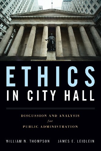 Ethics In City Hall: Discussion And Analysis For Public...