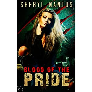 Blood of the Pride | [Sheryl Nantus]