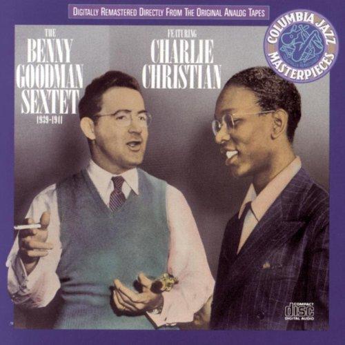 Benny Goodman - The Benny Goodman Sextet (1939-1941) - Zortam Music