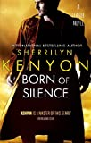 Born Of Silence: Number 5 in series (League Series)