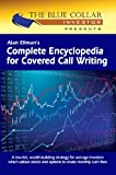 Alan Ellman's Complete Encyclopedia for Covered Call Writing (English Edition)