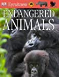 Endangered Animals [With CDROM] (DK E...