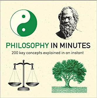 Philosophy in Minutes (In Minutes (Quercus))
