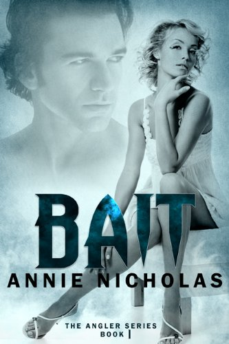 BAIT (Angler book 1) (The Angler)