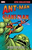 Ant-Man/Giant Man Epic Collection: The Man in the Ant-Hill (Tales to Astonish (1959-1968))