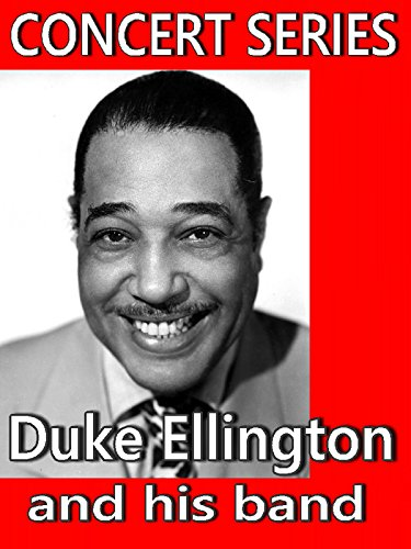 Duke Ellington and his band (Concert Series)