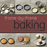 Love Food Frame by Frame Cookery: Baking - Love Food