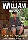 Richmal Crompton William the Good - TV tie-in edition (Just William)