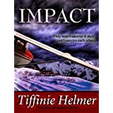 Impact (Romantic Alaskan Adventure)