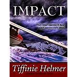 Impact (Romantic Alaskan Adventure)