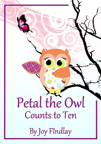 <strong>Let's Not Forget About The Little Ones! Free YA Kindle Titles For Our Young Readers: Joy Findlay's <em>Petal the Owl Counts to Ten</em>, Imagine Brothers' <em>Mom's Boss, Leave My Mom Alone!</em>, Cindy Bracken's <em>5 Sight Word Books For Beginning Readers</em>, Sujatha Lalgudi's <em>My Daddy is the Best</em> and Lily Lexington's<em> The Six Pirates: A Rollicking & Rhyming Picture Book</em></strong>