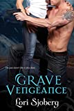 Grave Vengeance (The Grave Series Book 3)