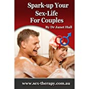 How To Spark Up Your Sex Life | [Janet Hall]