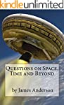 Questions on Space, Time and Beyond!