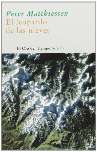 El leopardo de las nieves / The Snow Leopard (El Ojo Del Tiempo / the Eye of Time) (Spanish Edition)