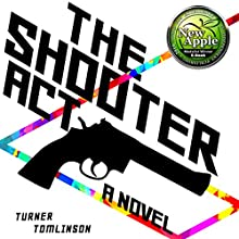 The Shooter Act Audiobook by Turner J. Tomlinson Narrated by Buddy Hatton