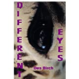 Different eyes ~ Des Birch