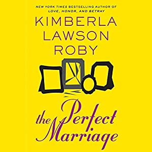The Perfect Marriage | [Kimberla Lawson Roby]