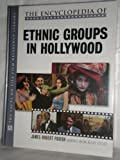 img - for The Encyclopedia of Ethnic Groups in Hollywood book / textbook / text book