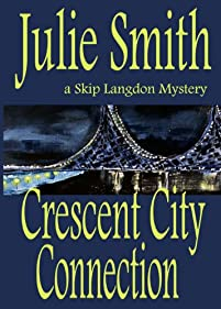 Crescent City Connection: An Action-packed New Orleans Mystery; Skip Langdon  #7 by Julie Smith ebook deal