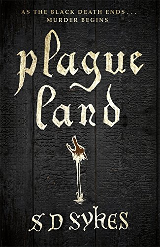 Plague Land (Somershill Manor Mystery 1)