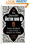 The Official Quotable Doctor Who: Wis...