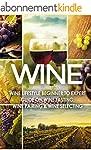 WINE: Wine Lifestyle - Beginner to Ex...