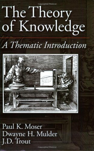 The Theory of Knowledge: A Thematic Introduction...