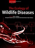 img - for The Ecology of Wildlife Diseases book / textbook / text book
