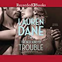 The Best Kind of Trouble: The Hurley Boys, Book 1 (       UNABRIDGED) by Lauren Dane Narrated by Kate Turnbull