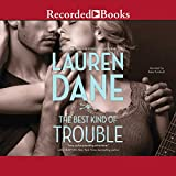 The Best Kind of Trouble: The Hurley Boys, Book 1