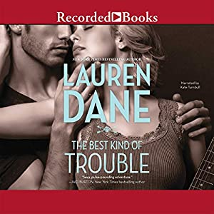 The Best Kind of Trouble Audiobook