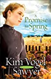 img - for Promise for Spring, A (Heart of the Prairie Book #3) book / textbook / text book