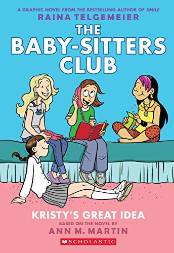 Kristys-Great-Idea-Full-Color-Edition-The-Baby-Sitters-Club-Graphix-1