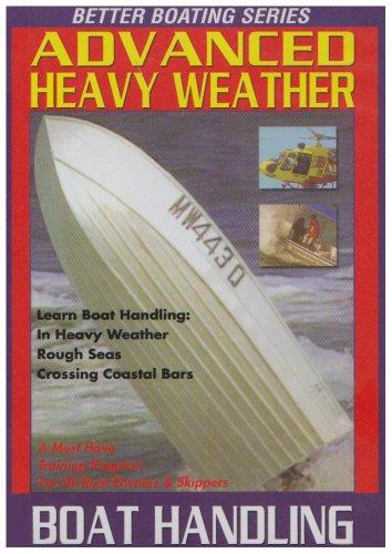 Advanced Heavy Weather Boat Handling [DVD]
