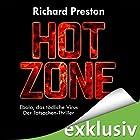 Hot Zone: Ebola, das tödliche Virus (       ungekürzt) von Richard Preston Gesprochen von: Olaf Pessler